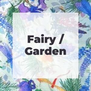 Fairy / Garden