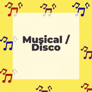 Musical / Disco